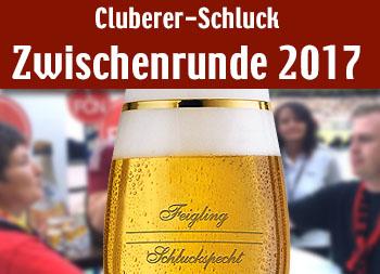 Cluberer-Schluck Zwischenrunde 2016/2017